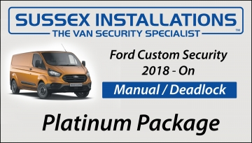 Sussex Installations FOR3-PP-2S-RB-D-V2 Transit Custom Platinum Package (2018-On) Ford Transit Custom 2018On Van Platinum Security Package Sussex - London & The South East