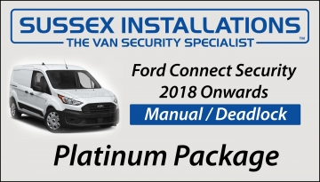 Sussex Installations FOR5-PP-1S-RB-D Ford Transit Connect 2018 - On Platinum Package Ford Connect 2018 Onwards Security  Platinum Package  Manual  Deadlock Peacehaven