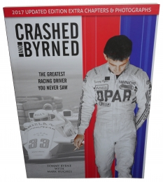 CRASHED AND BYRNED 2017 UPDATED BOOK Buy the 2017 updated version of this amazing story of the greatest racing driver that you never saw Sussex