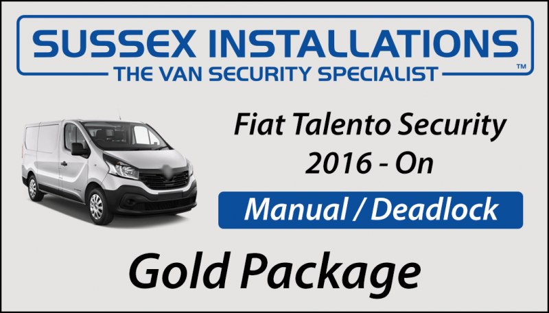Sussex Installations FIA5-GP-1S-RB-D FIAT TALENTO (2016-ON) Gold Package Fiat Talento 2016Onwards Van  Gold Security Package Sussex - London & The South East