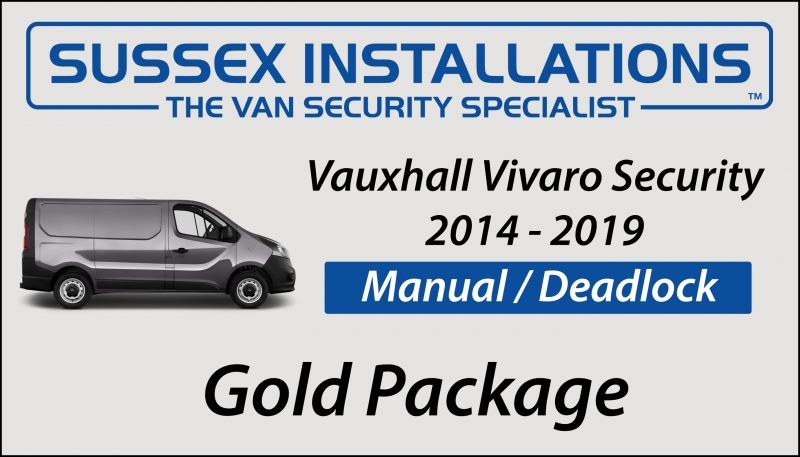 Sussex Installations VAU5-GP-1S-RB-D VAUXHALL VIVARO (2014 - 2019) GOLD PACKAGE Vauxhall Vivaro 2014  2019 Van Gold Security Package Sussex - London & The South East